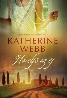 Katherine Webb - Ha eljő az éj ###