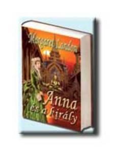 LANDON, MARGARET - Anna és a király