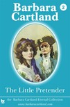 Barbara Cartland - The Little Pretender [eKönyv: epub,  mobi]