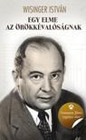 Wisinger István - Egy elme az örökkévalóságnak - Neumann János regényes élete [eKönyv: epub, mobi]<!--span style='font-size:10px;'>(G)</span-->