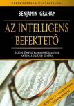 Benjamin Graham - Az intelligens befektető