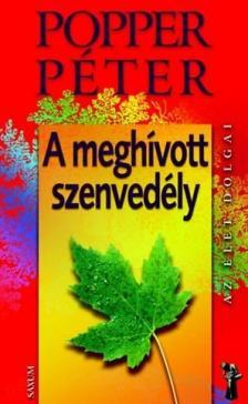 POPPER PÉTER - A MEGHÍVOTT SZENVEDÉLY - AZ ÉLET DOLGAI