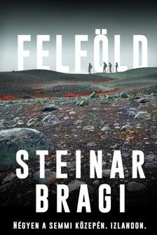 Steinar Bragi - Felföld [eKönyv: epub, mobi]