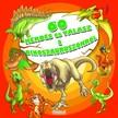 60 kérdés és válasz a dinoszauruszokról [eKönyv: pdf]<!--span style='font-size:10px;'>(G)</span-->