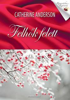 Catherine Anderson - Felhők felett ###