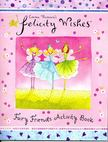 Emma Thomson - Fairy Friends Activity Book [antikvár]