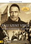 . - Páli Szent Vince - Az irgalmasság szentje [DVD]
