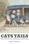 Morgan Derek T. - Cats Tails - (The Adventures of Rommy and Reemy) [eKönyv: epub,  mobi]