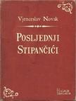 Novak Vjenceslav - Posljednji Stipančići [eKönyv: epub,  mobi]