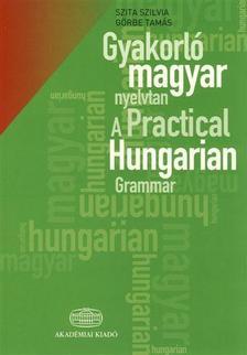 SZITA SZILVIA; GÖRBE TAMÁS - Gyakorló magyar nyelvtan   + szójegyzék