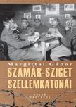 Margittai Gábor - Szamár-sziget szellemkatonái - A nagy háború eltitkolt halálmarsa<!--span style='font-size:10px;'>(G)</span-->
