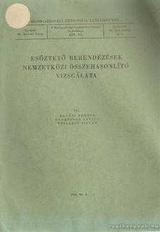 Balázs Ferenc, Gerencser Attila, Mészáros István - Esőztető berendezések nemzetközi összehasonlító vizsgálata [antikvár]