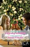 Karen Templeton Karen Rose Smith, - Bianca 263-264. (Karácsonyi készülődés,  Kedves Mikulás!) [eKönyv: epub,  mobi]