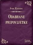 Kozarac Ivan - Odabrane pripovijetke [eKönyv: epub,  mobi]