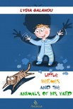 Galanou Lydia - Little Hermes and the Animals of his Yard [eKönyv: epub,  mobi]