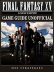 Strategies HSE - Final Fantasy XV A New Empire Game Guide Unofficial [eKönyv: epub,  mobi]