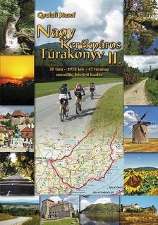 Gyulafi József - Nagy Kerékpáros Túrakönyv 2. - második, bővített kiadás