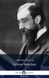 LYTTON STRACHEY - Delphi Collected Works of Lytton Strachey (Illustrated) [eKönyv: epub,  mobi]