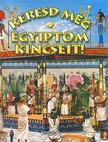 Napraforgó Könyvkiadó - Keresd meg Egyiptom kincseit!<!--span style='font-size:10px;'>(G)</span-->