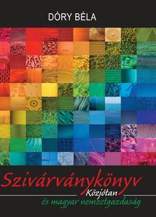 Dóry Béla dr. - SzivárványkönyvKözjótan és magyar nemzetgazdaság