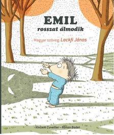 CUVELLIER, VINCENT - BADEL, RONAN - EMIL ROSSZAT ÁLMODIK