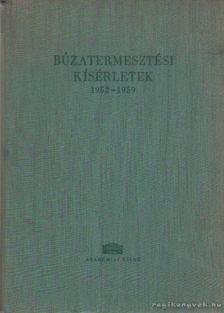 Dr. Bajai Jenő (szerk.), Koltay Árpád (szerk.) - Búzatermesztési kísérletek 1970-1980 [antikvár]