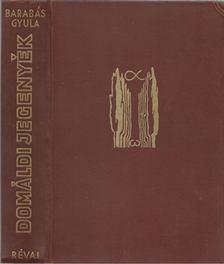 Barabás Gyula - Domáldi jegenyék [antikvár]