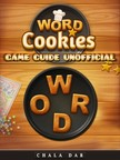 Dar Chala - Word Cookies Game Guide Unofficial [eKönyv: epub,  mobi]