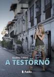 Fabbro Giuditta - A testőrnő [eKönyv: epub,  mobi]