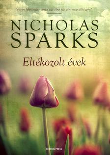 Nicholas Sparks - Eltékozolt évek