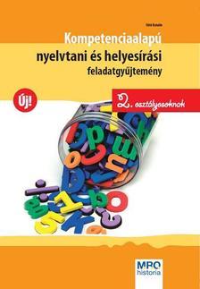 Sütő Katalin - Kompetenciaalapú nyelvtani és helyesírási feladatgyűjtemény 2. osztályosoknak