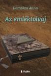 Anna Domokos - Az emléktolvaj [eKönyv: epub, mobi]<!--span style='font-size:10px;'>(G)</span-->