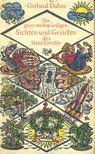 DAHNE, GERHARD - Die ganz merkwürdigen Sichten und Geschichte des Hans Greifer [antikvár]