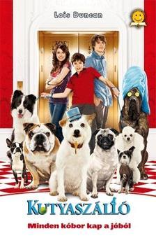 Duncan, Lois - Kutyaszálló - KEMÉNY BORÍTÓS