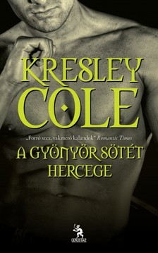 Kresley Cole - A gyönyör sötét hercege  [eKönyv: epub, mobi]