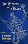Bullinger E. William - The Witness of the Stars [eKönyv: epub,  mobi]