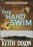 Dixon Keith - The Hard Swim [eKönyv: epub, mobi]