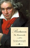 Peter Russell Delphi Classics, - Delphi Masterworks of Ludwig van Beethoven (Illustrated) [eKönyv: epub, mobi]