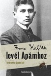 Franz Kafka - Levél Apámhoz [eKönyv: epub, mobi]