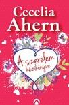 Cecelia Ahern - A szerelem kézikönyve [eKönyv: epub,  mobi]