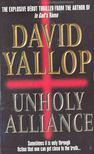 David Yallop - Unholy Alliance [antikvár]