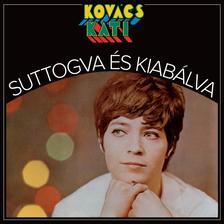 Kovács Kati - Kovács Kati: Suttogva és kiabálva CD