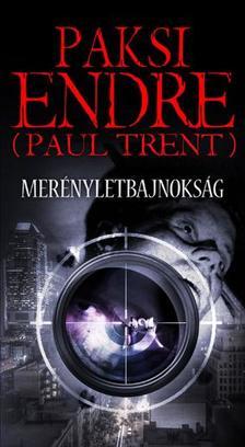 Paksi Endre (Paul Trent) - Merényletbajnokság