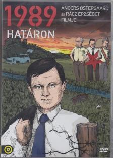ÖSTERGAARD, ANDERS - RÁCZ ERZSÉBET - 1989 - HATÁRON