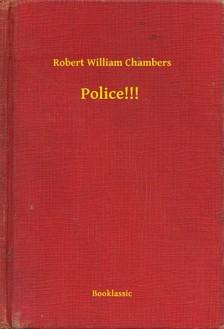 Chambers Robert William - Police!!! [eKönyv: epub, mobi]