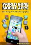Anderson Dwayne - World Gone Mobile Apps [eKönyv: epub,  mobi]