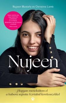 Nujeen Mustafa - Christina Lamb - Nujeen - Hogyan menekültem el a háború sújtotta Szíriából kerekesszékkel [eKönyv: epub, mobi]