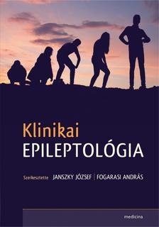 Janszky József - Fogarasi András - Klinikai epileptológia