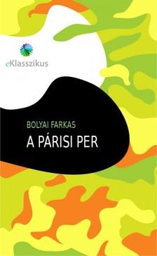Bolyai Farkas - A párisi per [eKönyv: epub, mobi]