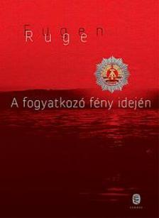 Ruge, Eugen - A fogyatkozó fény idején